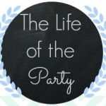 The life of the party blog link party