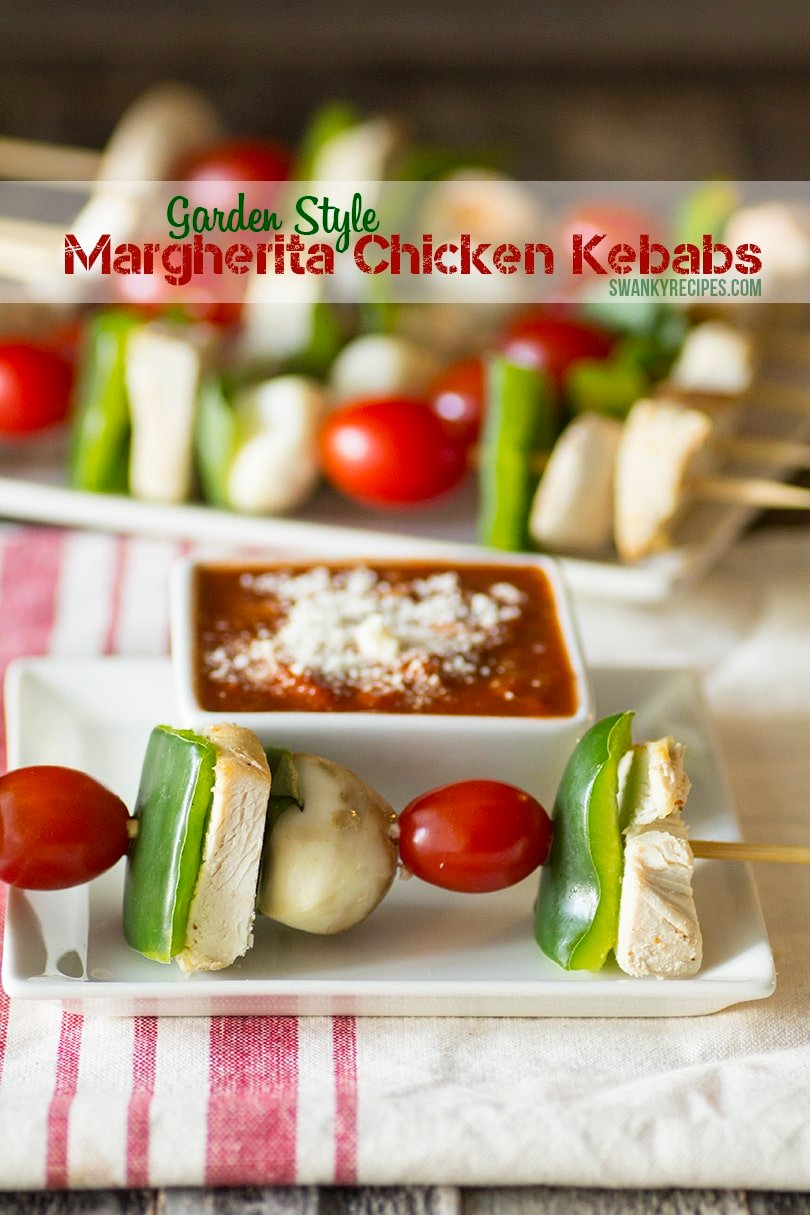 Garden Style Margherita Chicken Kebabs With Rag Dipping Sauce Swanky Recipes