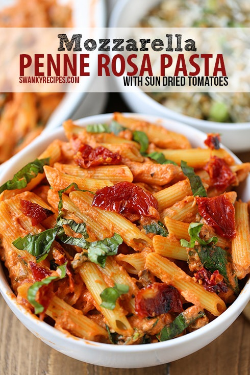 Mozzarella Penne Rosa Pasta with Sun-Dried Tomatoes - Swanky Recipes
