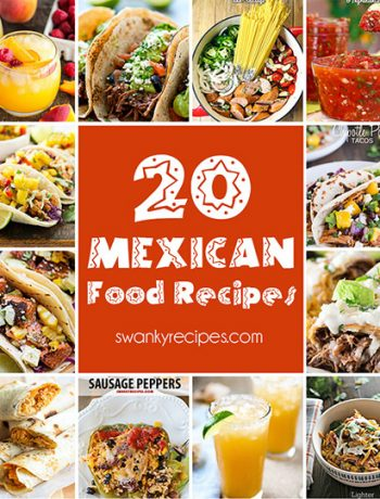 Recipe roundups swanky recipes simple tasty food recipes 20 mexican food recipes forumfinder Images