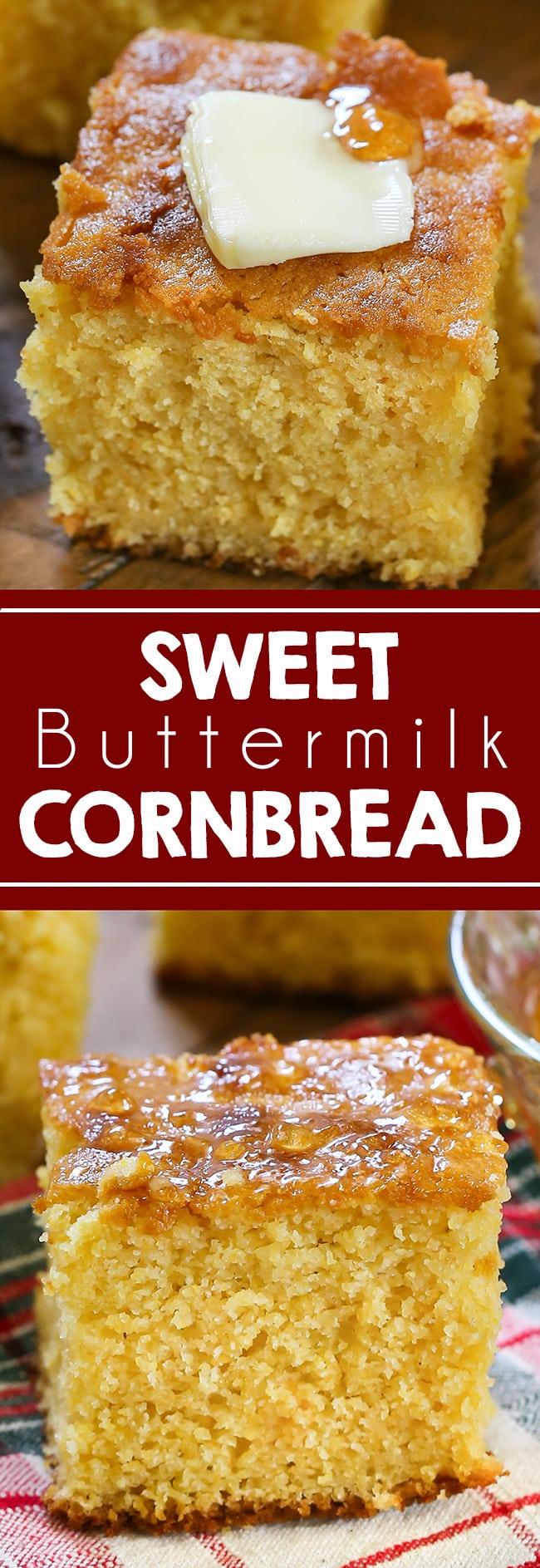 This Sweet Buttermilk Cornbread is truly a southern staple that is great all winter and fall long! Serve for the holidays or with any winter dish.