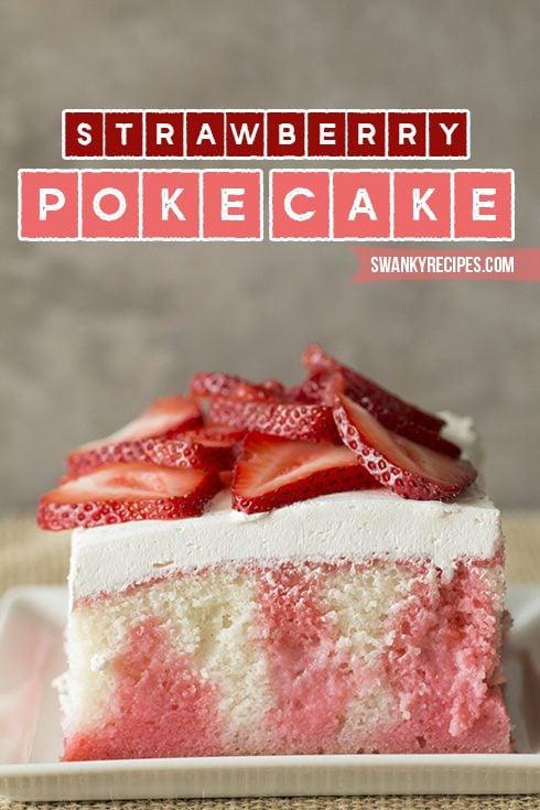 Strawberry Poke Cake - Swankyrecipes.com