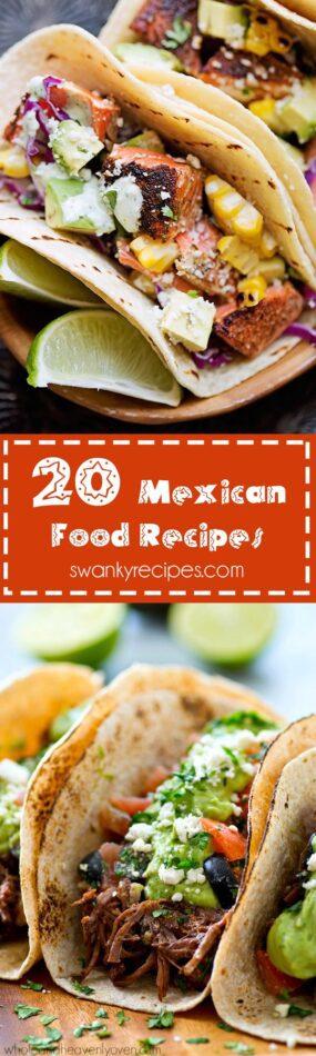 -20 Mexican Food Recipes