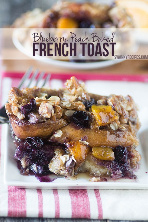 blueberry-peach-french-toast-bake