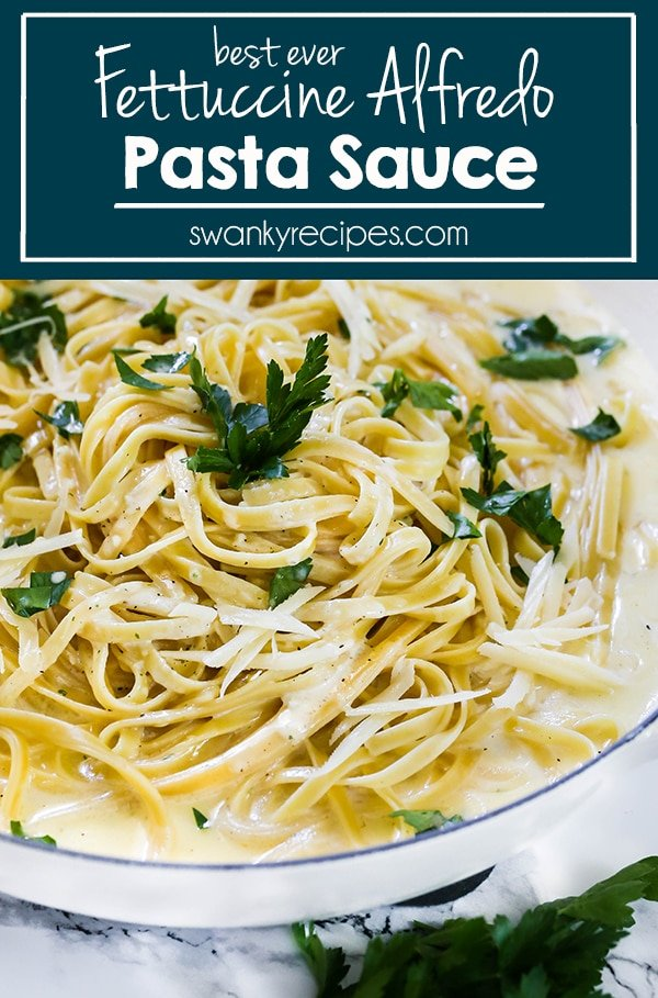 Fettuccine Alfredo - BEST EVER easy Alfredo Sauce. Just 6 ingredients and a whole lot of flavor! You'll never make another version of Alfredo Sauce again! A beloved pasta favorite in our house!