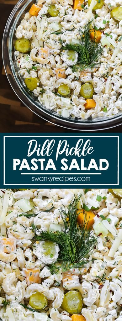 Dill Pickle Pasta Salad - Fresh Dill and pickle potluck salad with pasta