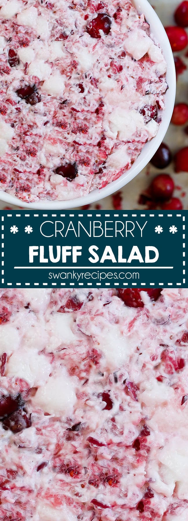 Cranberry Fluff Salad - Creamy cranberries with marshmallows, whipped cream, and crushed pineapple. A vintage Thanksgiving and Christmas recipe served as a side dish or dessert salad.