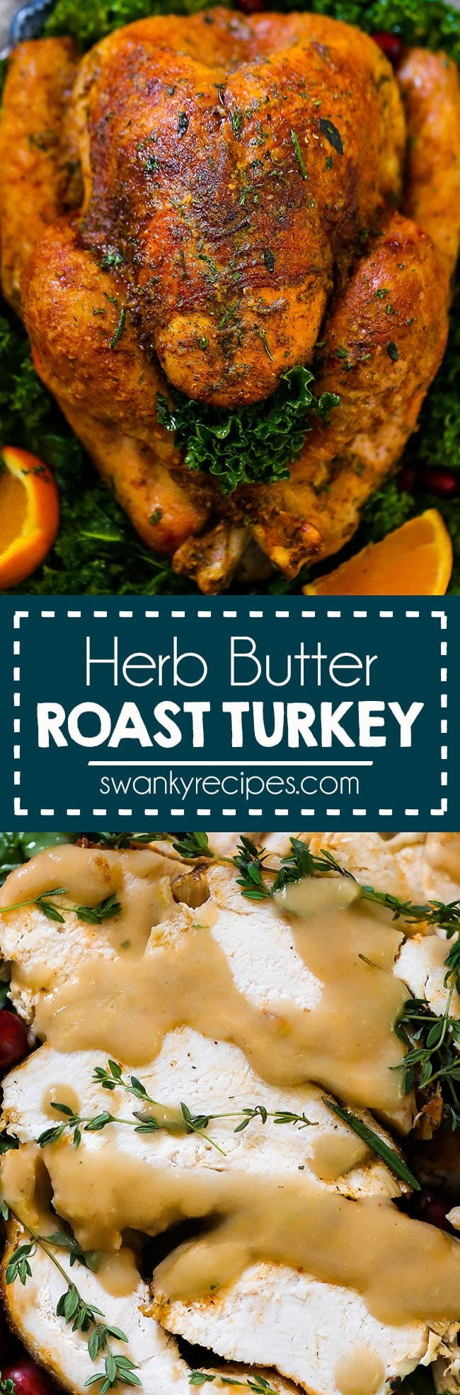 Juicy Roast Turkey with Herb Butter rub. The perfect moist and flavorful whole turkey roasted in the oven for Thanksgiving dinner.