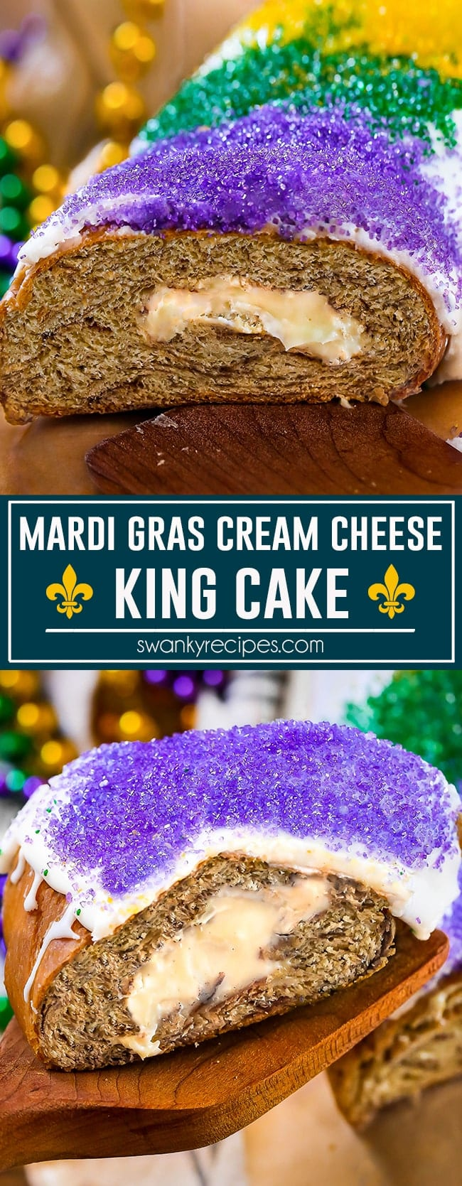 King Cake - Classic New Orleans Mardi Gras King Cake dessert for Fat Tuesday. Better than local French Quarter local bakeries. Cinnamon cream cheese filled pastry bread. How to make king cake recipe.