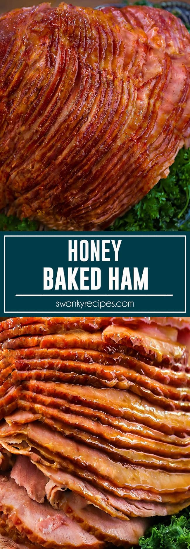 Honey Baked Ham with a sweet honey glaze.