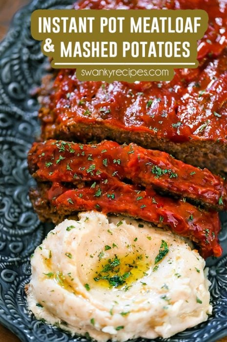 Instant Pot Meatloaf and Mashed Potatoes - Easy one pot meatloaf with ground beef, crackers, seasoning, and ketchup made in the instant pot pressure cooker in just 35 minutes.