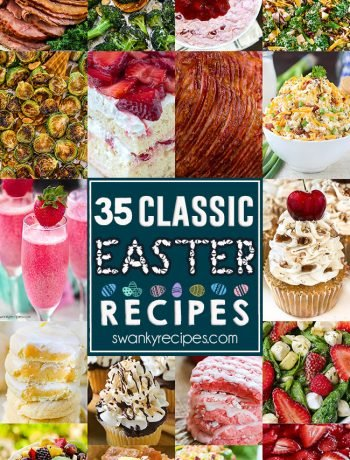 35 Classic Easter Recipes - The BEST Easter Day food idea menu with plenty of holiday recipes to host Easter. Recipes include classic ham recipes, roasted vegetables, dessert salads, Easter desserts, fresh salads and pasta salads, and Easter brunch recipes.