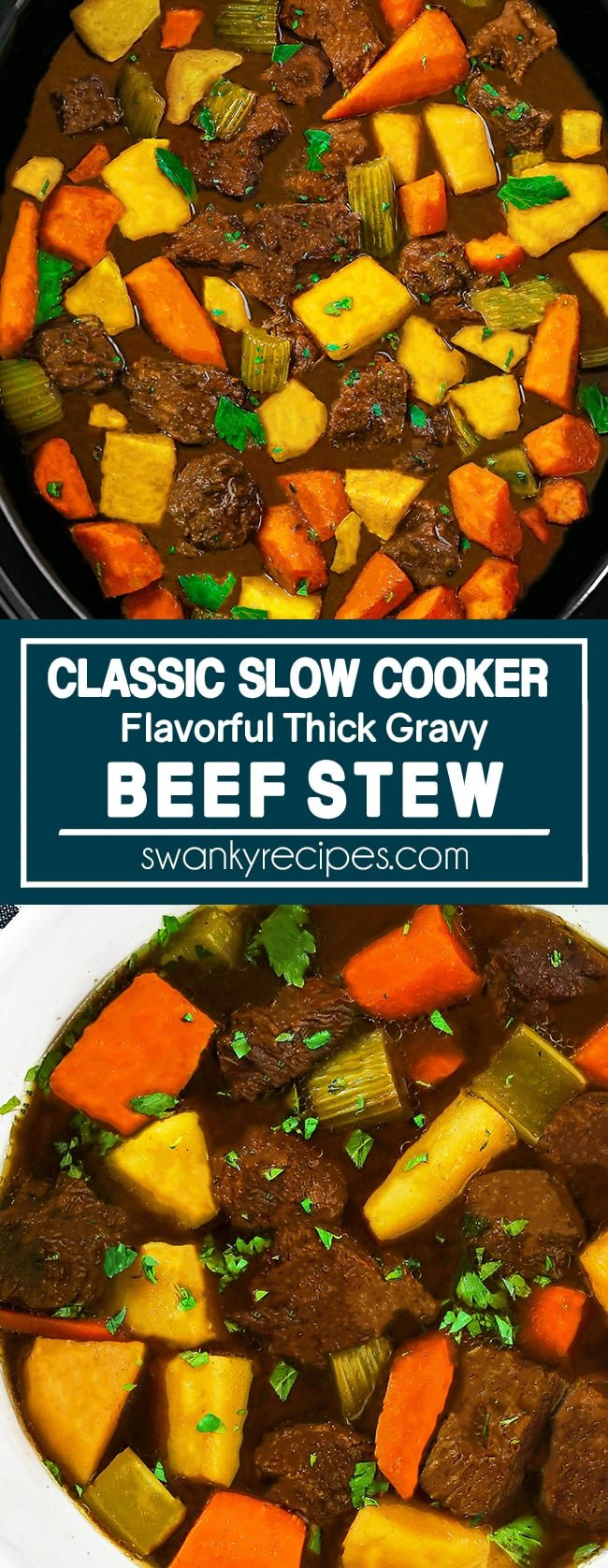 Slow Cooker Beef Stew - An image with two photos. First photo is a close up of beef stew in a black slow cooker. Features small pieces of slow cooked beef in a brown gravy with chunks of yellow potatoes, carrots, and a few pieces of celery and chopped celery leaves. TEXT says Classic Slow Cooker Flavorful Thick Gravy Beef Stew with a blue background and white border/text. Second images is a soup bowl close up with pieces of stew meat, potatoes, carrots, celery, celery leaves in a brown broth.
