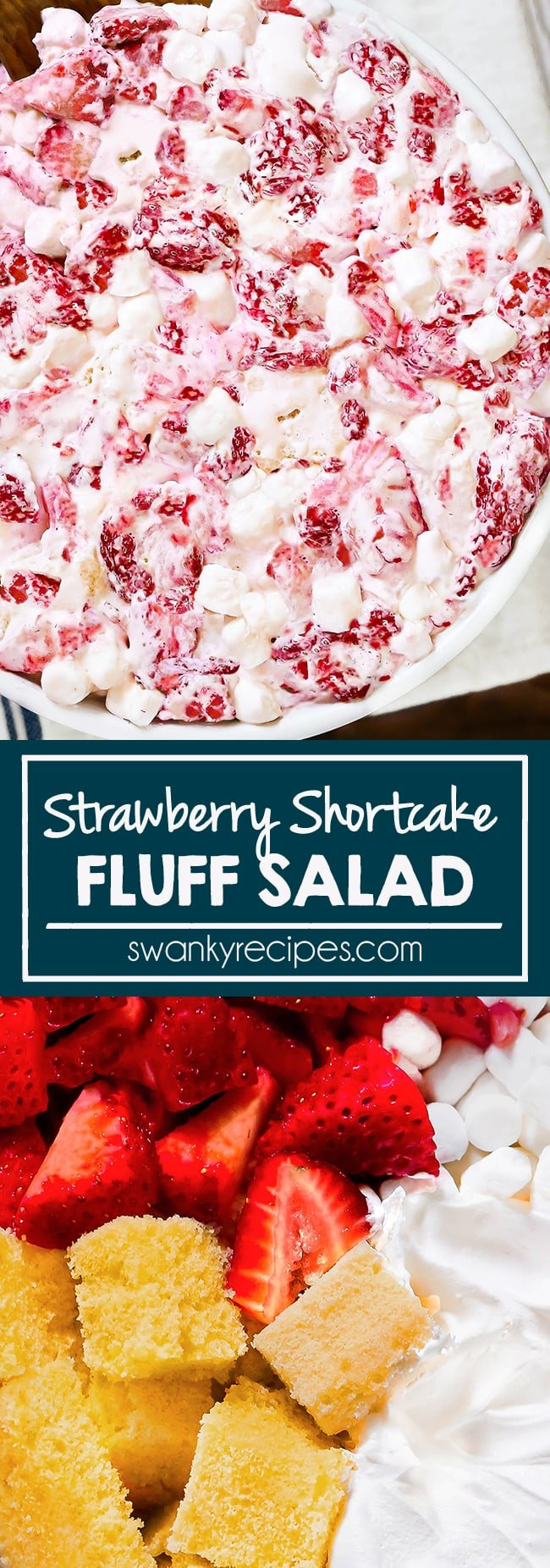Strawberry Fluff Salad - Quick strawberry dessert salad with fresh strawberries, pound cake, whipped cream, and marshmallows. Easy summer or holiday side dish dessert.