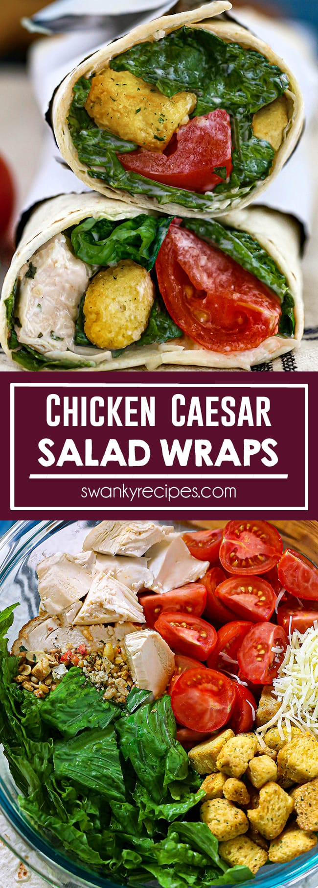 Chicken caesar wraps cut in half and stacked on top of each other on a white table napkin with black stripes. Each salad wrap is rolled in a white flour tortilla with green lettuce, red tomatoes, croutons, diced white chicken, and parmesan cheese tossed in a white caesar dressing. Chicken Caesar Salad Wraps text in white with purple background. Salad ingredients in a clear bowl on a blue platter with chopped lettuce, yellow croutons, shredded parmesan cheese, halved cherry tomatoes, and diced chicken with salad topping arranged in the bowl.