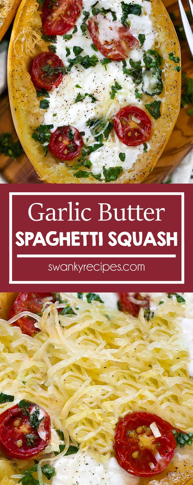 Garlic Butter Spaghetti Squash - Buttery, cheesy spaghetti squash oven roasted and filled with mozzarella, parmesan cheese, spinach, and tomatoes. A healthy dinner recipe idea.
