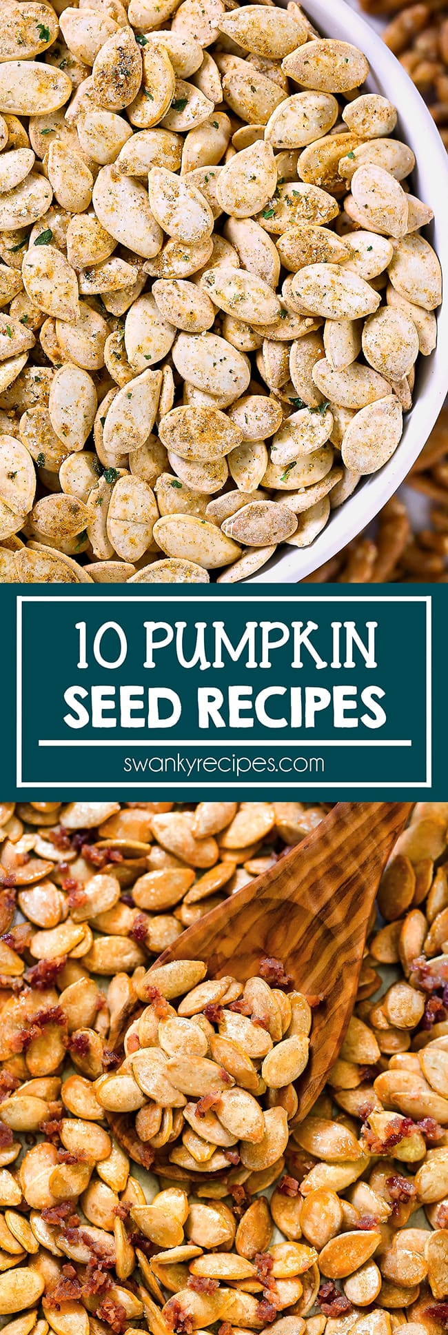 Ranch pumpkin seeds in a white bowl on a sheet pan with pretzels in the background. Ranch pumpkin seeds are roasted with yellow seasoning on top. Text in center reads 10 pumpkin seed recipes in a blue border. Second photo is of maple bacon pumpkin seeds scattered on a sheet pan with a wooden spoon scooping the seeds. Seeds are tinted yellow red with crumbled pieces of bacon throughout the dish.
