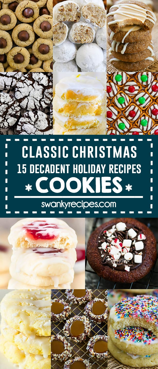 15 Classic Christmas Cookie Recipes - 11 Christmas cookie recipes in a collage. Text in center in blue boarder reads classic christmas 15 decadent holiday recipes cookies
