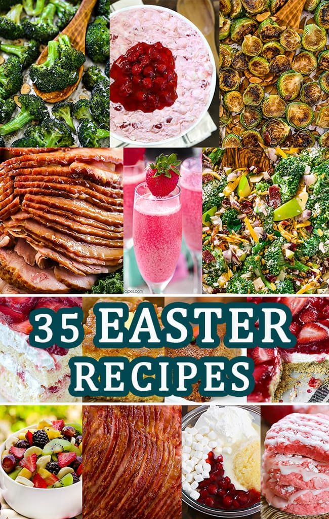 Classic Easter Recipes - A collection of 14 images shared in the post with text in the center that reads 35 Easter Recipes.